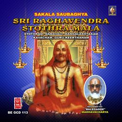 Sakala Sowbaaghya Sri Raaghavendra Stotra Maalaa songs
