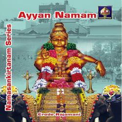 Sampradaya Bhajan Series - Ayyan Namam songs
