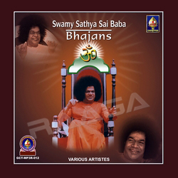 Swamy Satya Sai Baba Bhajans - Part 1 songs