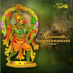 Sri Hanumanth Saharanamam songs