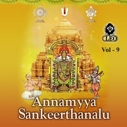 Annamyya Sankeerthanalu - Vol 9 songs