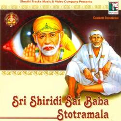 Sri Shiridi Sai Baba Stotramala songs