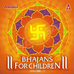Bhajans For Children - Vol 1 songs