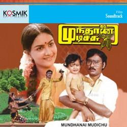 Mundhanai Mudichu songs