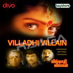 Villadhi Villain songs