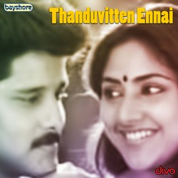 Thanduvitten Ennai songs