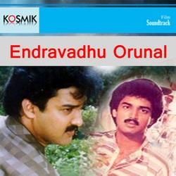 Endravadhu Orunal songs