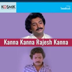 Kanna Kanna Rajesh Kanna songs