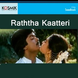 Raththa Kaatteri songs