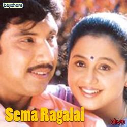 Sema Ragalai songs