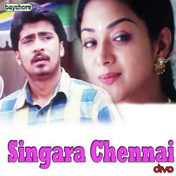 Singara Chennai songs