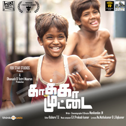 Kaakka Muttai songs