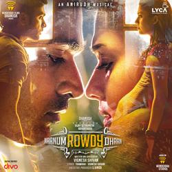 Naanum Rowdy Dhaan songs