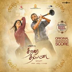 Thaarai Thappattai (OST) songs