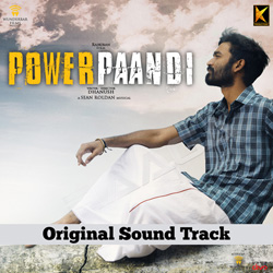 Power Paandi (Original Sound Track) songs