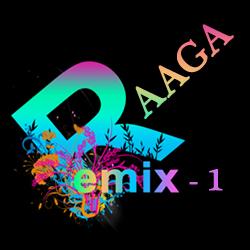 Raaga Remix - Vol 1 songs
