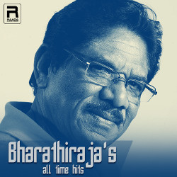 Bharathiraja's All Time Hits songs