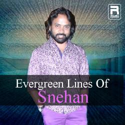 Evergreen Lines Of Snehan songs