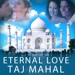 Eternal Love - Taj Mahal songs