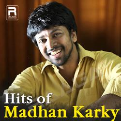 Hits Of Madhan Karky songs
