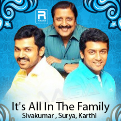 It's All in the Family - Sivakumar, Surya, Karthi songs