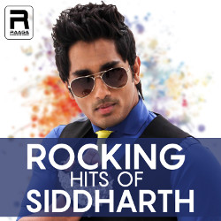 Rocking Hits Of Siddharth songs