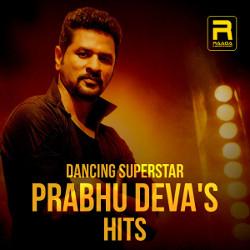 Dancing Superstar Prabhu Deva's Hits songs