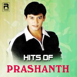 Hits of Prashanth songs