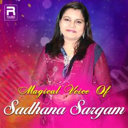 Magical Voice Of Sadhana Sargam songs