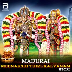 Madurai Meenakshi Thirukalyanam Special songs