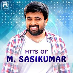 Hits Of M. Sasikumar songs