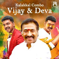 Kalakkal Combo - Vijay & Deva songs