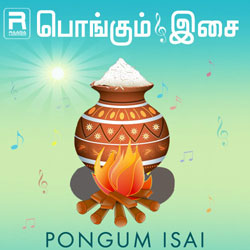Pongum Isai songs