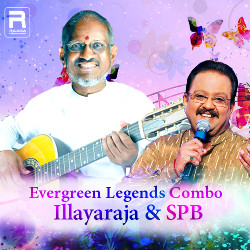Evergreen Legends Combo Illayaraja & SPB songs
