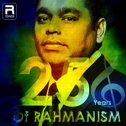 25 Years Of Rahmanism songs