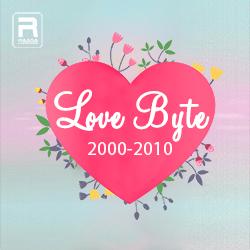 Love Byte 2000 - 2010 songs
