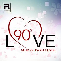 90's - Nenjodu Kalandhuvidu songs
