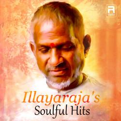 Illayaraja's Soulful Hits songs