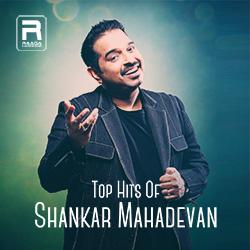 Top Hits Of Shankar Mahadevan songs
