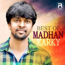 Best Of Madhan Karky songs