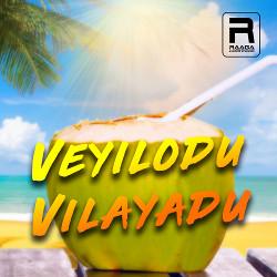 Veyilodu Vilayadu songs