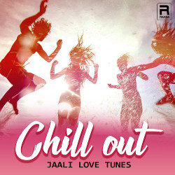 Chill Out - Jaali Love Tunes songs