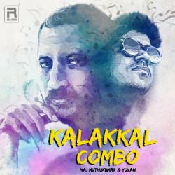 Kalakkal Combo - Na. Muthukumar And Yuvan songs