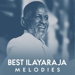 Best Ilayaraja Melodies songs
