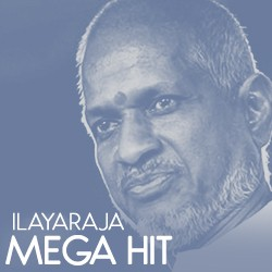 Ilayaraja Mega Hit songs