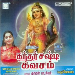 Kandha Sasti Kavacham songs