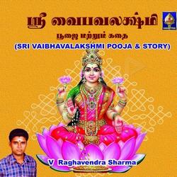 Sri Vaibhavalakshmi Pooja And Story songs