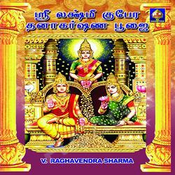 Shree Lakshmi Kubera Dhanakarshana Pooja songs