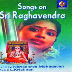 Songs On Sri Raaghavendra songs