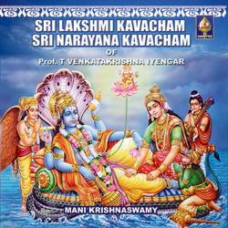 Sri Lakshmee Kavacham Sri Naaraayana Kavacham songs